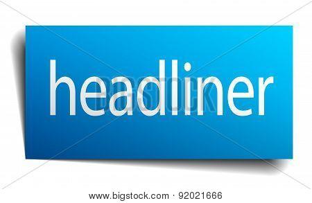 Headliner Blue Paper Sign On White Background
