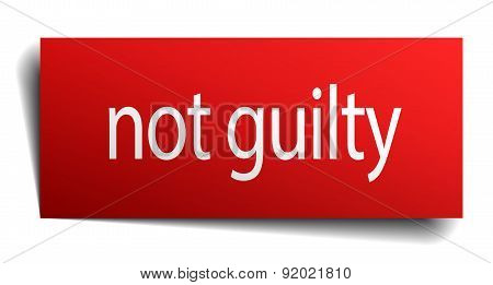 Not Guilty Red Square Isolated Paper Sign On White