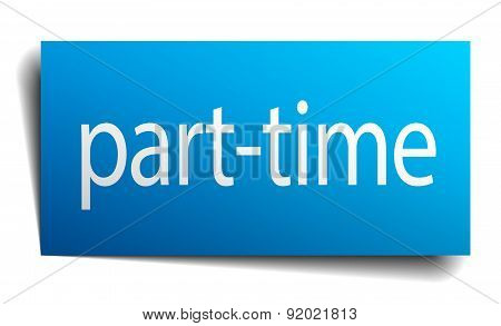 Part-time Blue Paper Sign On White Background