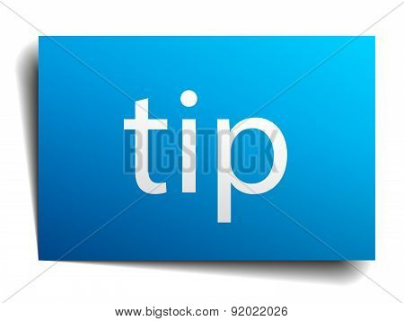 Tip Blue Paper Sign Isolated On White