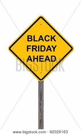 Caution Sign - Black Friday Ahead