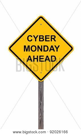 Caution Sign - Cyber Monday Ahead