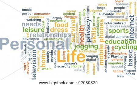 Background concept wordcloud illustration of personal life