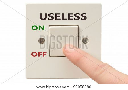 Dealing With Useless, Turn It Off