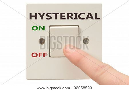 Dealing With Hysterical, Turn It Off