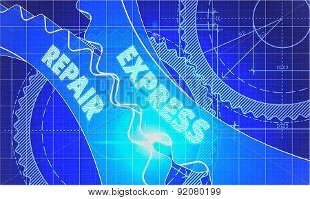 Express Repair Concept. Blueprint Of Gears.