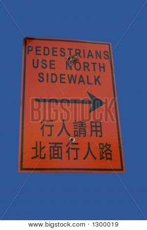 Bilingual Sidewalk Closed Sign