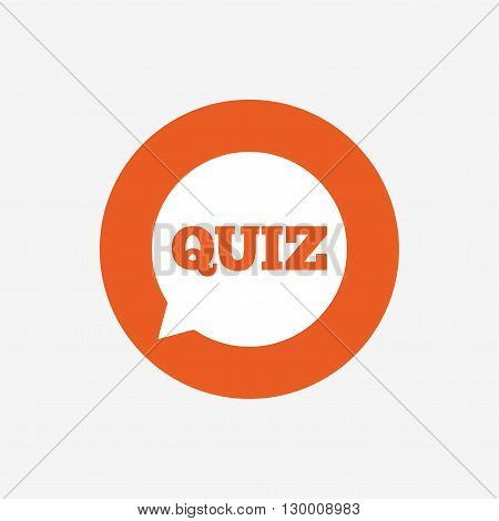 Quiz speech bubble sign icon. Questions and answers game symbol. Orange circle button with icon. Vector