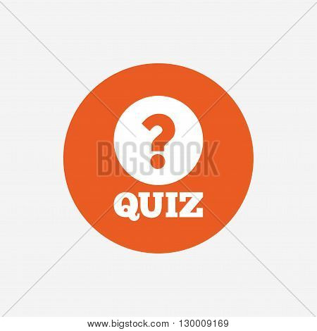 Quiz with question mark sign icon. Questions and answers game symbol. Orange circle button with icon. Vector