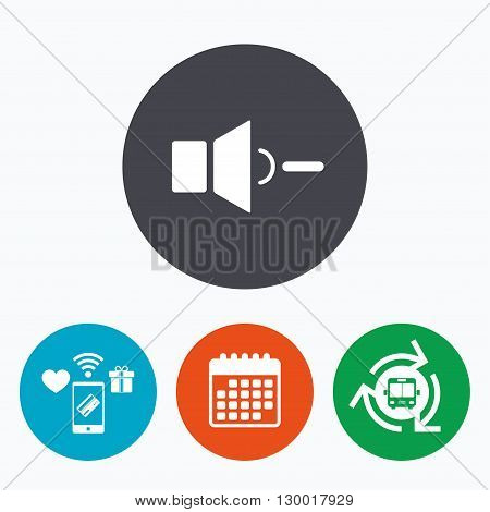 Speaker low volume sign icon. Sound symbol. Mobile payments, calendar and wifi icons. Bus shuttle.