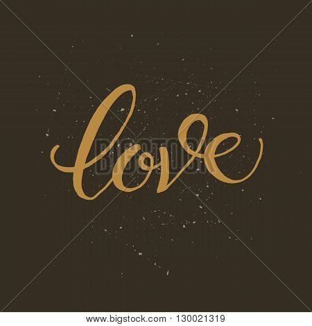 Golden hand lettering of the word LOVE. Vector brush lettering modern calligraphy. Great hand written unique design for cards, banners, apparel, stationery