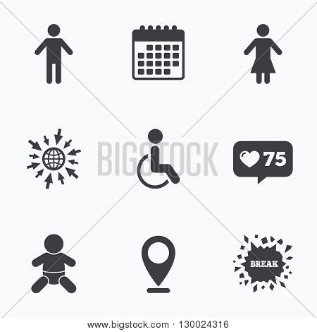 Calendar, like counter and go to web icons. WC toilet icons. Human male or female signs. Baby infant or toddler. Disabled handicapped invalid symbol. Location pointer.