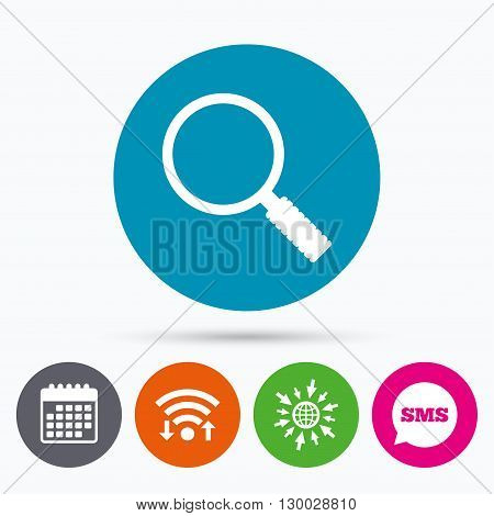 Wifi, Sms and calendar icons. Magnifier glass sign icon. Zoom tool button. Navigation search symbol. Go to web globe.