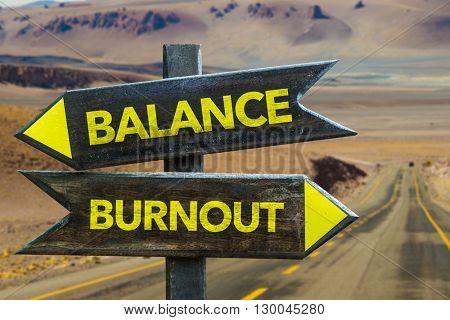 Balance - Burnout crossroad in a desert background