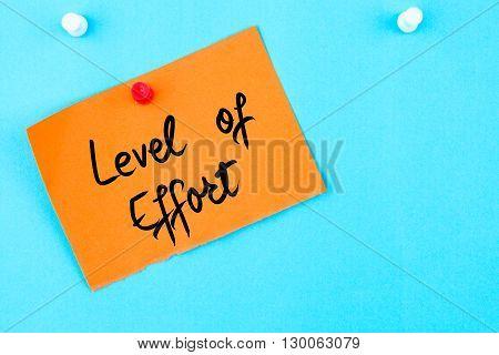 Level Of Effort Written On Orange Paper Note