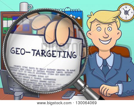Geo-Targeting. Business Man in Office Holds Out a through Lens Text on Paper. Multicolor Modern Line Illustration in Doodle Style.