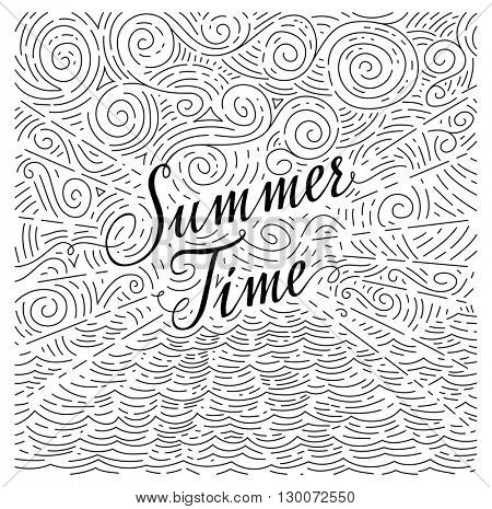 Summertime. Handwritten phrase on an abstract background of sea and sky. Black and white doodles