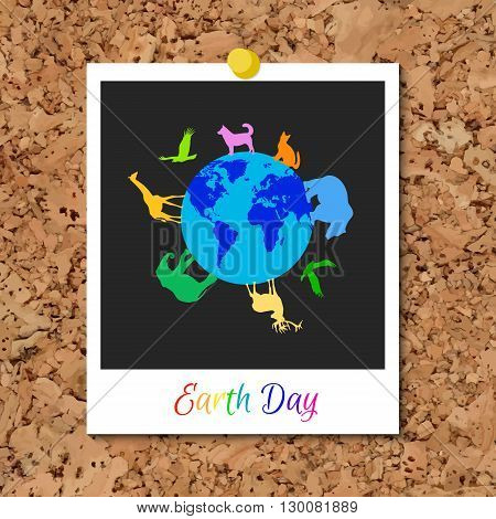 Vector cork board with instant photo card and multicolor animals silhouettes around blue planet Earth. World Environment Day holiday. Dog cat deer eagle bear elephant giraffe silhouettes.