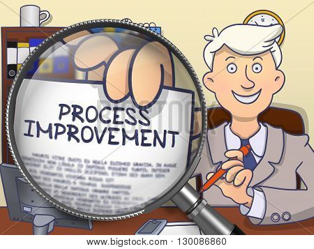 Process Improvement. Successful Business Man Sitting in Office and Holding a Text on Paper through Lens. Colored Doodle Illustration.
