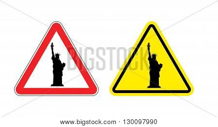 Warning Sign Of Attention Statue Of Liberty. Dangers Yellow Sign.  America Symbol On Red Triangle. S