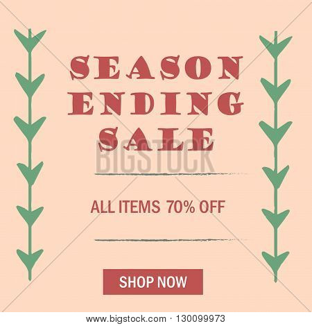 Season Ending sale. Banner with green branches. Vector
