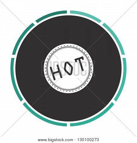 Hot Simple flat white vector pictogram on black circle. Illustration icon