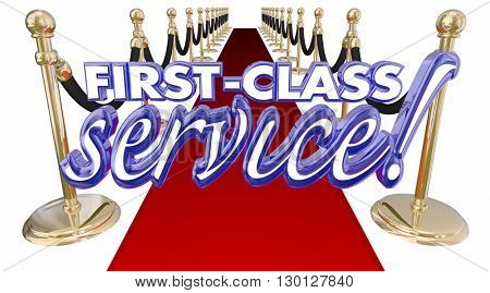 First Class Service Red Carpet Treatment Words 3d Illustration