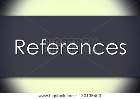 References - Business Concept With Text