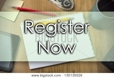 Register Now -  Business Concept With Text