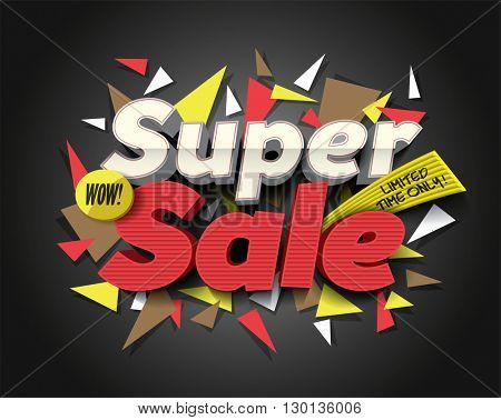 Super Sale with abstract triangle elements. Sale background. Sale tag. Sale poster. Sale vector. Vector illustration.