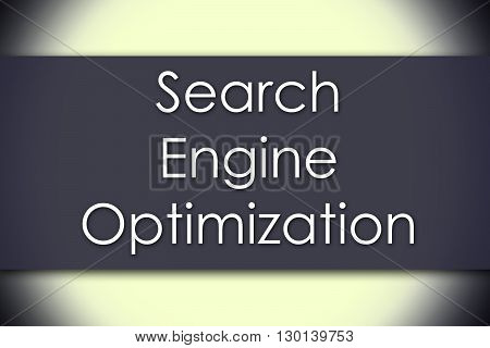 Search Engine Optimization - Business Concept With Text