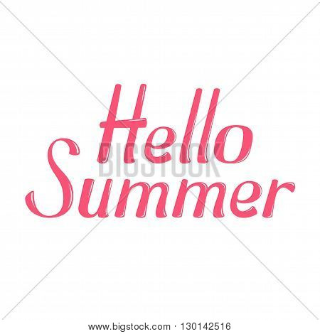 Hello Summer vector lettering. Hello Summer lettering isolated on white background. Hello Summer text vector illustration. Hello Summer word. Season greeting poster