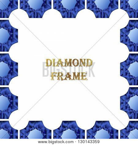 Sapphire square frame. Vector jewerly background and place for your text. Abstract diamond border