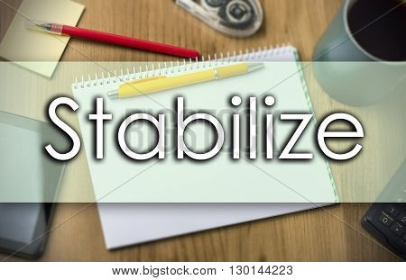 Stabilize -  Business Concept With Text