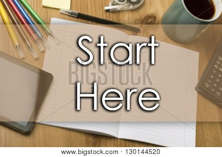Start Here - Business Concept With Text