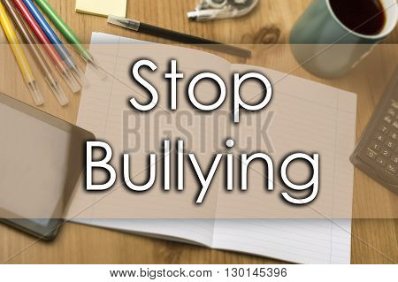 Stop Bullying - Business Concept With Text