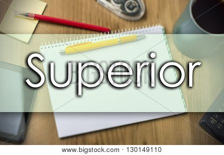 Superior -  Business Concept With Text