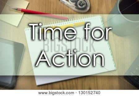 Time For Action -  Business Concept With Text