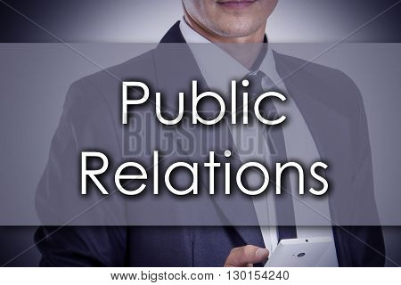 Public Relations - Young Businessman With Text - Business Concept