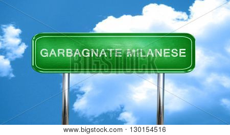 Garbagnate milanese vintage green road sign with highlights