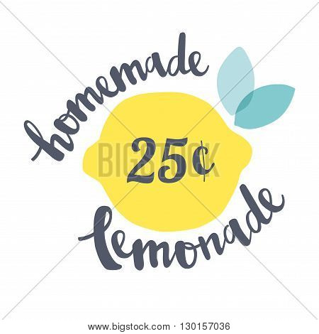 Vector Illustration Inscription Homemade Lemonade With Lemons And Leaves. Calligraphy Inscriptions.