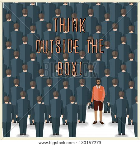 motivation quote with young man standing in a huge crowd of suits: think outside the box