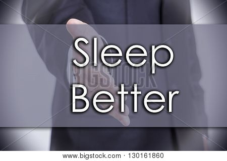 Sleep Better - Business Concept With Text