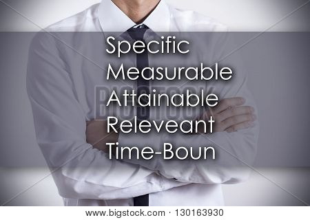 Specific Measurable Attainable Releveant Time-bound Smart - Young Businessman With Text - Business C