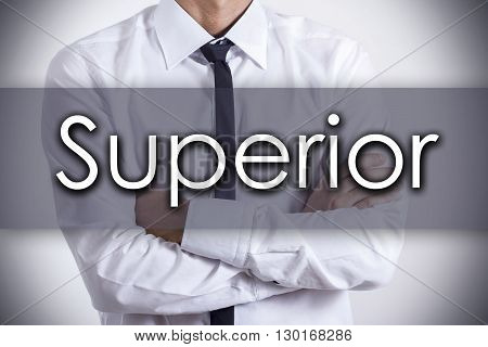 Superior - Young Businessman With Text - Business Concept