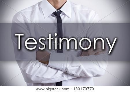 Testimony - Young Businessman With Text - Business Concept