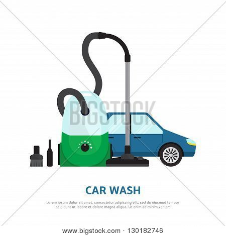 Car wash web background in flat style. Vector illustration with car, vacuum cleaner.