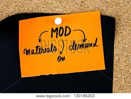 Business Acronym Mod As Materials On Demand