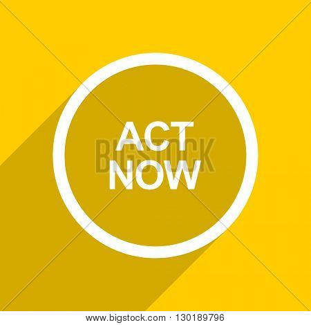 yellow flat design act now web modern icon for mobile app and internet