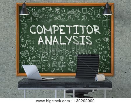 Competitor Analysis - Handwritten Inscription by Chalk on Green Chalkboard with Doodle Icons Around. Business Concept in the Interior of a Modern Office on the Gray Concrete Wall Background. 3D.